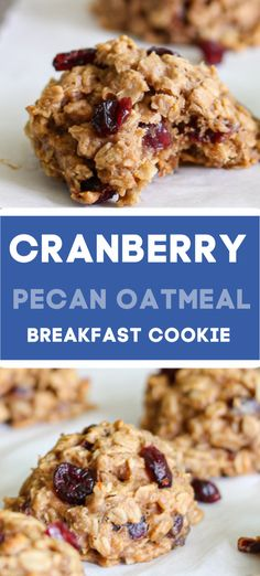 """Cranberry Pecan Oatmeal Breakfast Cookies are a healthy and delicious breakfast snack or dessert! Filled with creamy peanut butter juicy Craisins oats and a little honey these """"cookies"""" will keep you full and satisfied! Oatmeal Craisin Cookies, Oatmeal Breakfast Cookies, Savory Breakfast, Breakfast Recipes, Snack Recipes, Protein Recipes, Protein Foods, Healthy Breakfast Cookies, Oatmeal Protein Cookies"""