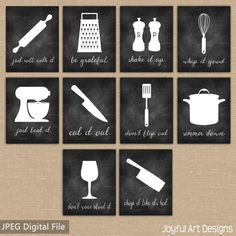 Chalkboard Kitchen signs by JoyfulArtDesigns on Etsy Just roll with it, Be grateful, Shake it up, Whip it good, Just beat it, Cut it out, Don't flip out, SImmer down, Don't wine about it, Chop it like it's hot. Kitchen Decor.