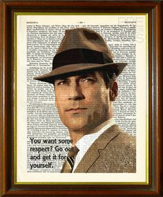 Hey, I found this really awesome Etsy listing at https://www.etsy.com/listing/212724135/don-draper-quote-mad-men-jon-hamm-tv