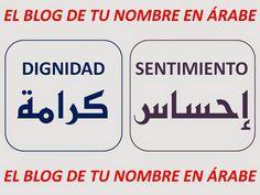 DIGNIDAD Y SENTIMIENTO EN ARABE