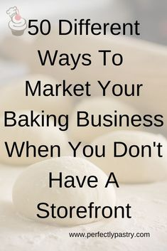 """Get some ideas to promote your bakery when you don""""t have a storefront. Home Bakery Business, Baking Business, Cake Business, Pastry And Bakery, Pastry Shop, Small Bakery, Small Cafe, Food Business Ideas, Opening A Bakery"""