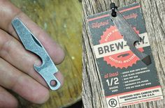 Couple years ago I posted a repurposed knife bottle opener I salvaged. That eventually led to the Brew-Pry. : EDC
