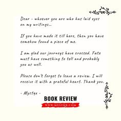 Dear... To all who read my ebook already... Please don't forget to leave a review... Anywhere would do :-) For your continuous support...… Piece Of Me, To Tell, Don't Forget, Writing, Reading, Instagram, Reading Books, Being A Writer