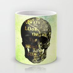 https://society6.com/product/always-look-on-the-bright-side-5wq_mug