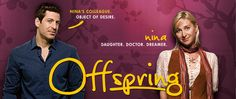 Offspring ... Funny poignant and loved the first few series. Not so much the last series.