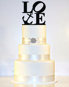 LOVE Wedding Cake Topper with an Anchor perfect for a Nautical Wedding!