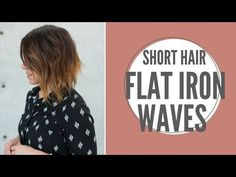Short Hair Flat Iron Waves - YouTube