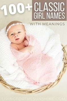 Find a classic baby name for your little girl that will stand the test of time. Traditional names, vintage names and beautiful names Most Beautiful Girl Names, Unique Girl Names, Pretty Names, Sweet Baby Girl Names, Cool Baby Names, Traditional Girl Names, Classic Girls Names, Uncommon Baby Names, Best Baby Bottles
