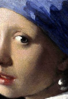 Girl with a Pearl Earring detail, 1665. Johannes Vermeer.