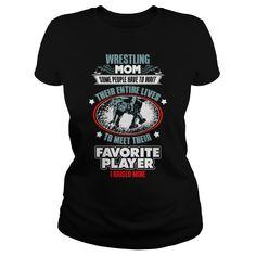 Wrestling mom raise my favorite player T-Shirts, Hoodies. CHECK PRICE ==► https://www.sunfrog.com/LifeStyle/Wrestling-mom--raise-my-favorite-player--0316-Black-Ladies.html?id=41382
