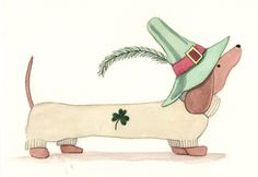 Dachshund (doxie) proudly wearin' the green for St. Patrick's Day / Lynch signed folk art prin (doxie) proudly wearin' the green for St. Dachshund Art, Funny Dachshund, Daschund, Animals And Pets, Cute Animals, Weenie Dogs, Doggies, Cute Dogs, Dog Lovers
