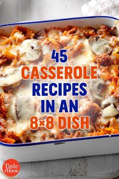 45 Casserole Recipes in an 8x8 Dish Healthy Recipes, Great Recipes, Cooking Recipes, Favorite Recipes, Cooking Tips, Dinner Casserole Recipes, Veggie Casserole, Hamburger Casserole, Chicken Casserole