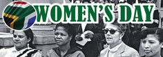 August 9 – National Women's Day in South Africa