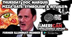 Doc Marquis joins Kristan T. Harris' American Intelligence Report: THURSDAY to discuss rituals and symbolism. Doc Marquis was raised as a child in the international, occult group known as the Illuminati. For 20 years he was trained as an Illuminist and attained the rank of Master Witch (a 3rd level Illuminati Witch). Doc Marquis has appeared on and consulted for: 20/20, The Oprah Winfrey Show, Geraldo Rivera, Hard Copy, Inside Edition, Unsolved Mysteries, Closing Comments, Camp To...