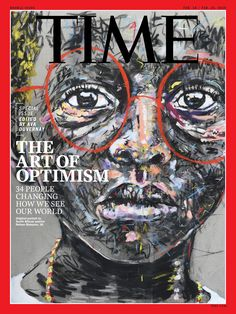 South African artist, Nelson Makamo's latest painting cover for TIME's 2019 Optimists issue, guest edited by filmmaker Ava DuVernay. Jenny Holzer, Mary Oliver, Time Magazine, Magazine Covers, Magazine Art, Magazine Design, Party Friends, Art Gallery, South African Artists