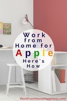 Work from home for Apple and receive competitive pay and great benefits. Here's how!