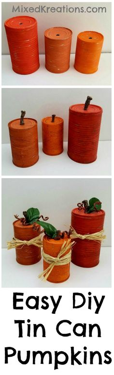 These easy diy tin can pumpkins would look cute in a fall centerpiece, or mixed in with other Fall decor. Glue inside can stick to poke in ground or use solar light on top. Autumn Crafts, Thanksgiving Crafts, Fall Halloween, Halloween Crafts, Halloween Tutorial, Do It Yourself Inspiration, Style Inspiration, Tin Can Crafts, Crafts With Tin Cans