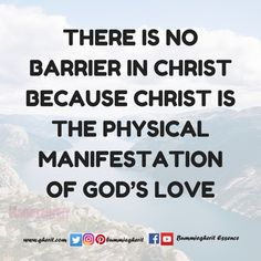there-is-no-barrier-in-christ-because-christ-is-the-physical-manifestation-of-gods-love