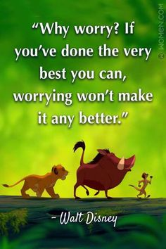"""15 Walt Disney Quotes That'll Make You Believe In The Impossible - """"Why worr. - 15 Walt Disney Quotes That'll Make You Believe In The Impossible – """"Why worry? Disney Quotes To Live By, Best Disney Quotes, Disney Movie Quotes, Disney Family Quotes, Disney Senior Quotes, Inspirational Disney Quotes, Beautiful Disney Quotes, Pixar Quotes, Disney Quotes About Life"""