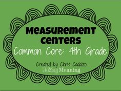 Set of 8 Measurement Centers that cover ALL of the fourth grade measurement and data Common Core standards- 4.MD.1-7. Full of hands-on math activities and problem solving- great for math centers or measurement review $