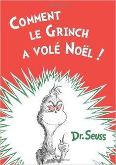 Comment le Grinch a volé Noël! -Dr. Seuss