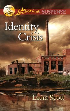 Laura Scott - Identity Crisis / https://www.goodreads.com/book/show/13261484-identity-crisis?from_search=true&search_version=service