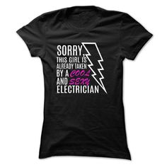 003976af Nice Tshirt (Tshirt Top Tshirt Seliing) Sorry This Girl Is Taken  Electrician - Discount Today. Occupation T-Shirts