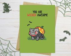 What...? Who in this room thinks it's still wayyyy too early to post Halloween stuff? It's never too early so better get ready for our ZOMBIE BULBASAUR card! Not afraid of zombie Pokemons? Well, you probably should! But if you're looking for a little less scary gift, make sure to visit our Etsy shop with plenty of geeky and lovely greeting cards featuring Pokemon Go, Zelda, Super Mario, Mario Kart, Peach, Pokemon and Sonic.
