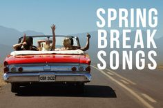 2014 spring break songs playlist