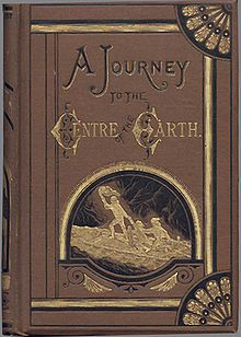 A Journey to the Centre of the Earth-1874. - Jules Verne