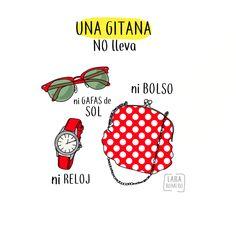 En #feria una gitana no lleva ni gafas de sol, ni bolso, ni reloj.