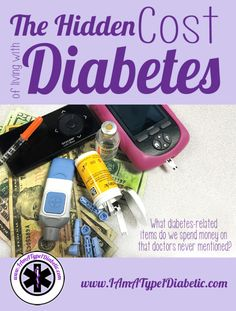 The Hidden Cost of Living with Diabetes   What diabetes-related items do we spend money on that the doctors never mentioned?   www.IAmAType1Diabetic.com Cost Of Living, Doctors, Type 1, Over The Years, Diabetes, Money, Group, Board, Health