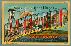 Greetings from Bakersfield California - Time to Get Roundy!....I got family in Bakersfield....