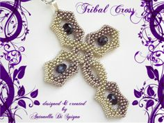 Tribal Cross pendant - designed & created by Antonella Di Spigno (MeiBijoux 2013). Pattern on Etsy: https://www.etsy.com/it/listing/185184245/schema-perline-ciondolo-tribal-cross-pdf?ref=shop_home_active_7 Pattern on Craftsy: http://www.craftsy.com/pattern/jewelry/pendant/diy-beading-pattern-tribal-cross-pen MeiBijoux fan page: https://www.facebook.com/244434058927046/photos/a.654831581220623.1073741835.244434058927046/654839307886517/?type=3&theater