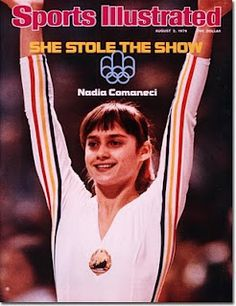 I remember being glued to the tv watching Nadia Comaneci of Romania at the 1976 Summer Olympics in Montreal.  At age 14, she scored seven perfect 10.0s and won three gold medals, including the  All-Around in gymnastics.