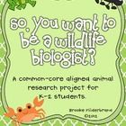 This kit includes all that you'll need to conduct an in-depth classroom research project on animals.  The unit tasks address common core standards ...