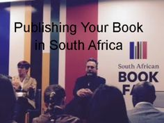 If you're thinking of publishing your book in South Africa the traditional way, here's a post with some tips gleamed from a workshop at the SA Book Fair. Mom Blogs, South Africa, Workshop, African, Events, Books, Atelier, Libros, Work Shop Garage