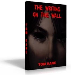 The Writing On The Wall - Chapters 13 & 14