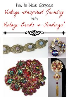 The Best Places to Buy Vintage Beads and How to Make Vintage Inspired Jewelry