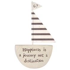 Definitely you have to journey to happiness.