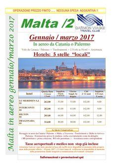Malta 2 in aereo da Gennaio a prenota adesso e  fissa il prezzo !! Marzo 2017… Un Malta a 5 stelle – Garmon Viaggi Tour Operator