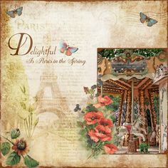 https://flic.kr/p/Ptag3c | Delightful Is Paris In Spring | Created with the gorgeous kits by Lynne Anzelc Designs: Botanical Garden Botanical Garden Wordart Photos my own.
