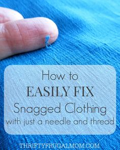 I've used this trick to fix snagged sweater, dresses and even my son's dress pants! It's so easy and all you need is a needle and thread.