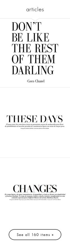 """""""articles"""" by loves-elephants ❤ liked on Polyvore featuring text, quotes, words, backgrounds, fillers, magazine, saying, picture frame, phrase and headline"""