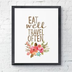 Eat Well Travel Often Watercolor Floral Print Instant Art INSTANT DOWNLOAD.. .~*~.❃∘❃✤ॐ ♥..⭐.. ▾ ๑♡ஜ ℓv ஜ ᘡlvᘡ༺✿ ☾♡·✳︎· ♥ ♫ La-la-la Bonne vie ♪ ❥•*`*•❥ ♥❀ ♢❃∘❃♦ ♡ ❊ ** Have a Nice Day! ** ❊ ღ‿ ❀♥❃∘❃ ~ Mo 28th Dec 2015 ... ~ ❤♡༻