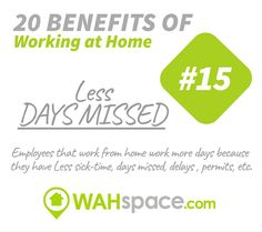 Another great benefit for your company if your staff works at home is less days missed #workfromhome #wahspace