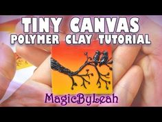 Tiny Canvas Polymer Clay Tutorial Sunset Silhouette Scene Birds on Branch MagicByLeah - YouTube