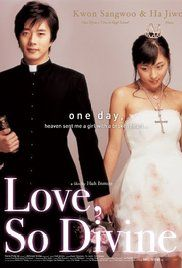 Love So Divine 2004 Watch Online. Kyu-sik is a seminary student, who one day falls during a church service, dropping a precious, pope-blessed relic. As punishment, he and his comic relief friend Seon-dal are sent away to a ...