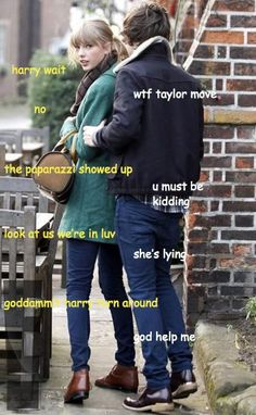 """Harry & Taylor...i'm just gonna add, """"taylor, go home. we're wearing the same shoes. YOU CANT BE SEEN WIT ME!"""""""