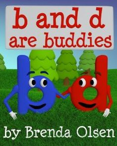 b and d are buddies - a Picture book for teaching the letters b and d